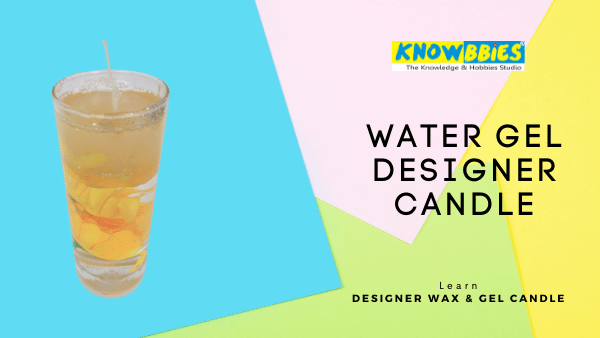 Water Gel Candle Designer Candle Making Online Course in Hindi wax gel candles
