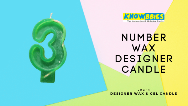 Number Wax Candle Designer Candle Making Online Course in Hindi wax gel candles